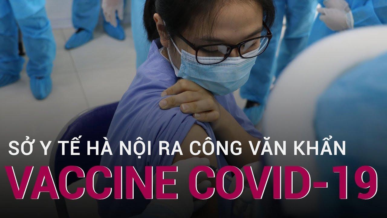 Sở Y tế Hà Nội ra công văn khẩn về việc phân bổ vaccine Covid-19