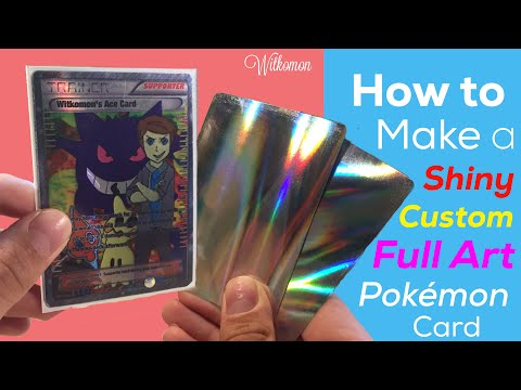 How to Make a Shiny Custom Full Art Pokemon Card!
