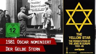 Der gelbe Stern - Ein Film über die Judenverfolgung 1933 - 1945