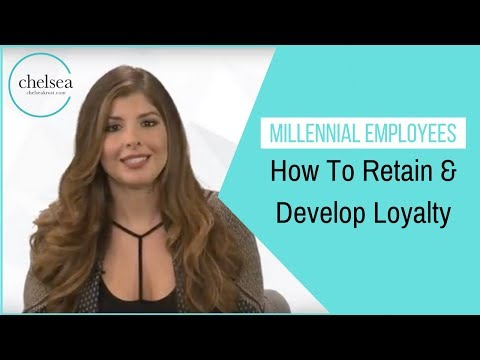How To Retain & Develop Loyalty With Millennial Employees