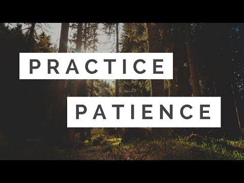 How to Practice Patience