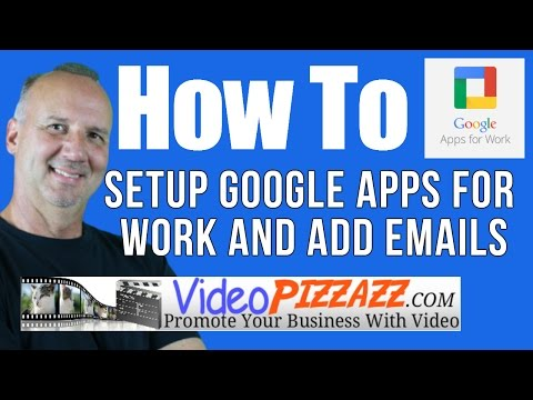 How To Setup Google Apps For Work And Email For Your Domain
