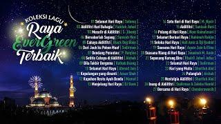 Koleksi Lagu Raya Terbaik Evergreen Sepanjang Zaman
