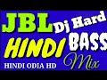 Jbl Dj Mashup Hard Bass Mix 2017 Hindi Songs Remix