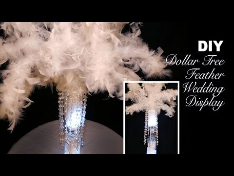 DIY | Dollar Tree Feathery Wedding Display Centerpiece