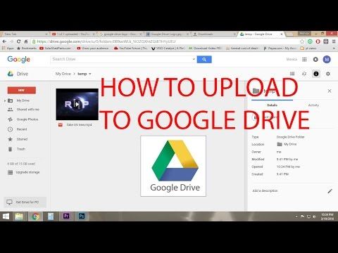 How To Upload a file or video to Google Drive