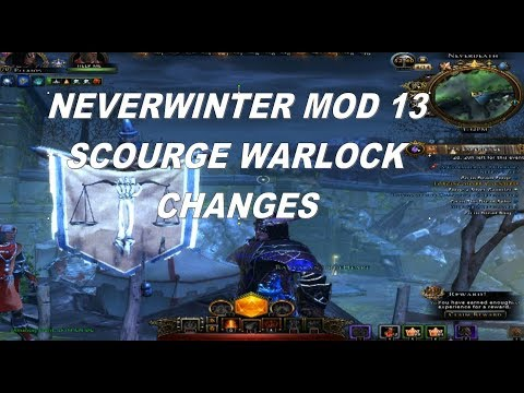 Neverwinter Mod 13 Scourge Warlock Changes Pc, PS4, XBOX Help for the SW PVE