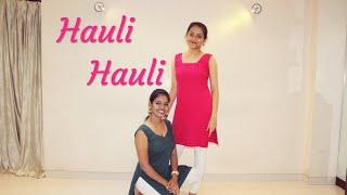 HAULI HAULI | De De Pyaar De | Dance Choreography | iPOP Studio