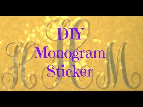 DIY Monogram Sticker