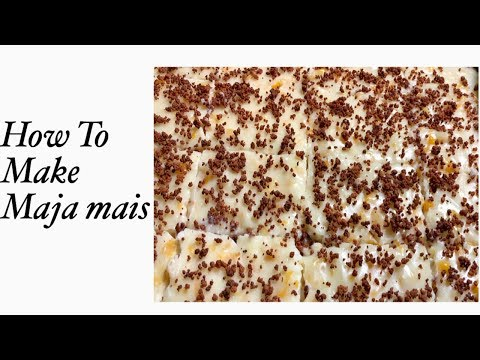 How To Make Maja Mais