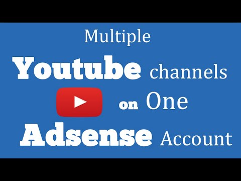 How to Link Multiple youtube channels TO 1 ADSENSE ACCOUNT | 10 youtube channel In 1 ADSENSE ACCOUNt