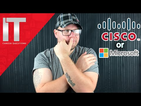Cisco or Microsoft - Which is the better course to study?