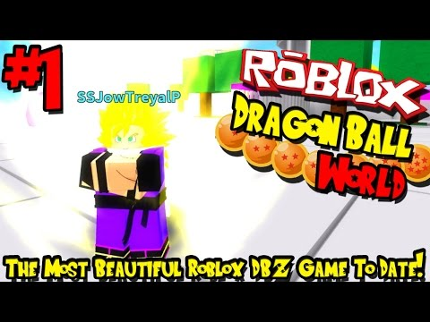 THE MOST BEAUTIFUL ROBLOX DBZ GAME TO DATE! | Roblox: Dragon Ball World - Episode 1