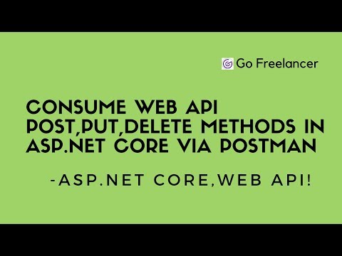 Consume Web API POST,PUT,DELETE methods in ASP.NET CORE via Postman