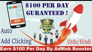 How To Use AdMob Booster ? | Earn $100 Per Day By Android App |  AdMob Clicks | Urdu/ Hindi