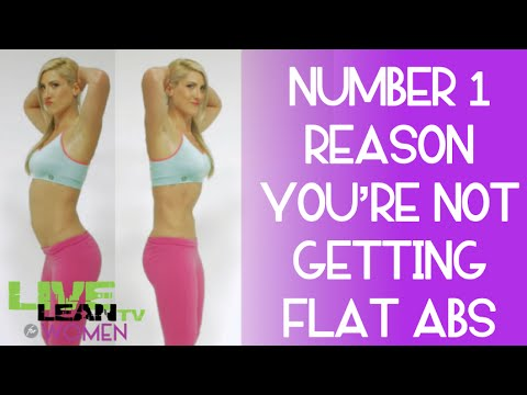 Number 1 Reason You're Not Getting Flat Abs