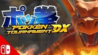 POKKEN TOURNAMENT DX!!! Nintendo Switch