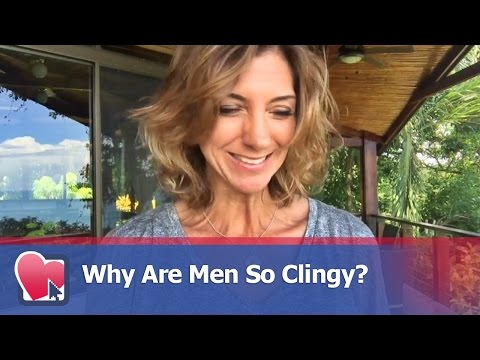 Why Are Men So Clingy? - by Allana Pratt (for Digital Romance TV)