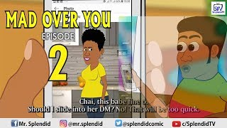 MAD OVER YOU EPISODE 2 (SIDECHICK SEASON 2)