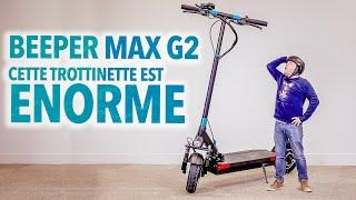 Beeper Max Gen 2 : cette trottinette est ENORME 😱