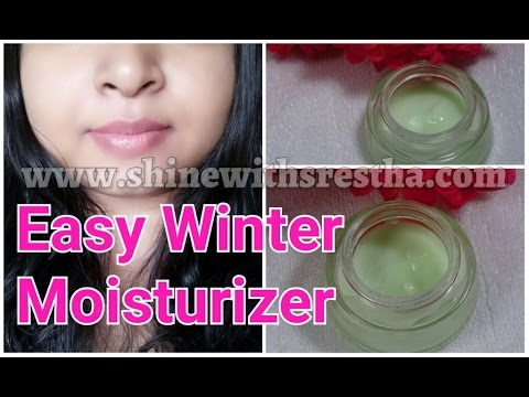 Home Made Winter Moisturizer/ Winter Fairness Cream | Make your Skin Soft,Smooth, Silky & Glowing