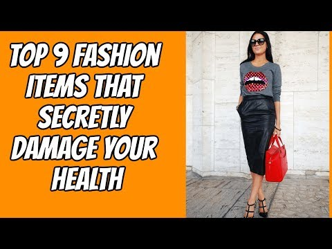 Top 9 Fashion Items That Secretly Damage Your Health