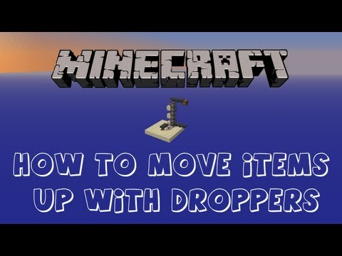 Minecraft Tutorial: How to Move Items Up With Droppers
