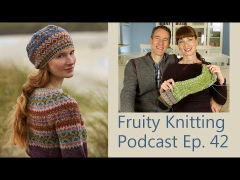 Marie Wallin & Shetland Tweed - Ep. 42 - Fruity Knitting Podcast