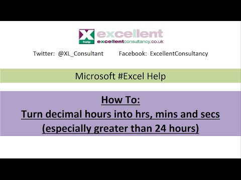 #Excel Help - Changing Decimal Hours (especially greater than 24) Into Hrs, Mins, Secs