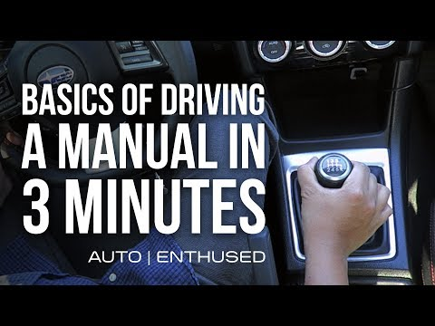 How to drive a Manual / Stick Shift car - BASICS