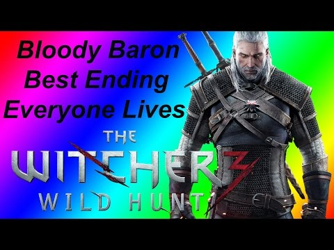 The Witcher 3 - Bloody Baron Best Ending - Free Spirit and save Anna/Baron