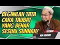 Beginilah Cara Taubat Yang Benar Sesuai Sunnah! Ceramah Terbaru Ustadz Adi Hidayat, Lc., MA