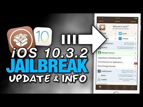 NEW iOS 10.3.2 JAILBREAK Update & Info - WHAT Is The Most Current iOS 10 JAILBREAK?