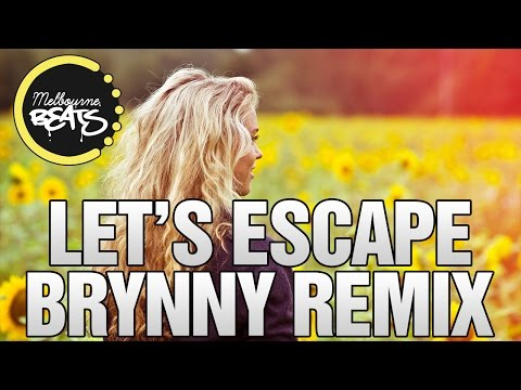 Vigiland - Let's Escape (Brynny Remix)
