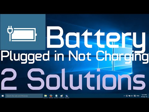 Battery Plugged in not Charging Problem in Windows 10 (Two simple solutions)