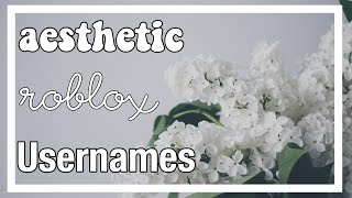 Roblox Aesthetic Usernames! | Part 2