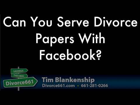 Serving California Divorce Papers Using Facebook?