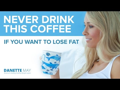Never Drink This Coffee (If You Want To Lose Fat)