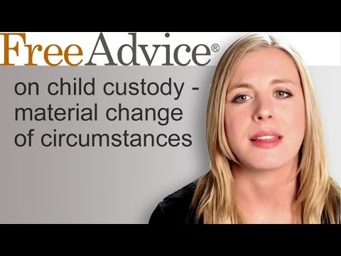 Child Custody Modification When There is a Material Change of Circumstances
