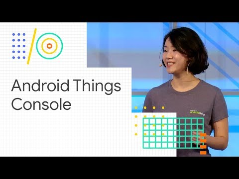 Update production devices in the field with the Android Things Console (Google I/O '18)