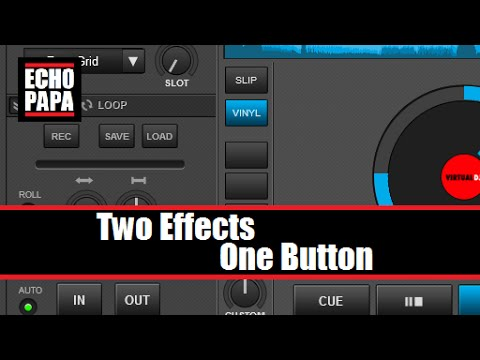 Virtual DJ 8: Mapping Two Effects to One Button