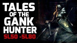Dark Souls 3 Tales Of The Gank Hunter (SL50 - SL80)