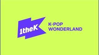 [Official] K-Pop Wonderland, 1theK   Brand Film