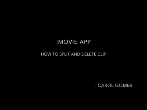 iMovie - Split and Delete Clip