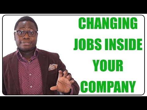 How to Change Jobs Inside Your Company
