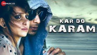 Kar Do Karam - Official Music Video | Charanjeet & Janvi |Puja Basnet & Sandeep Jaiswal |Ravi Sharma
