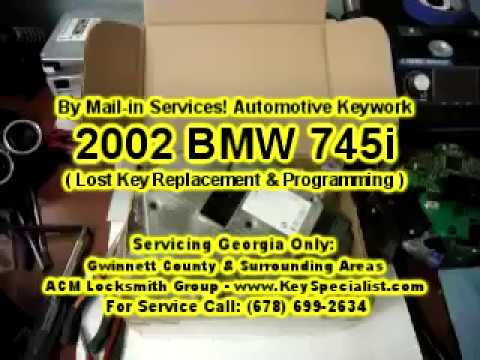 2002 BMW 745i : Lost key replacement & Keyfob programming directly in module. By Mail-in Services.