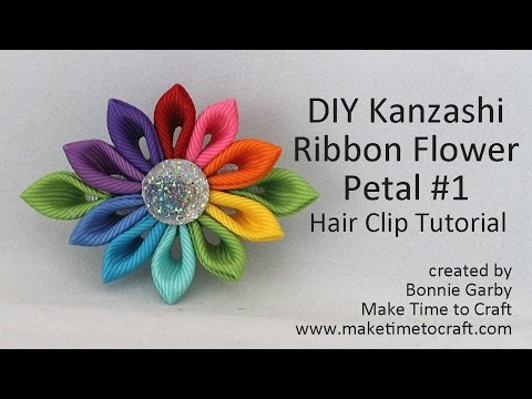 DIY Kanzashi Ribbon Flower Petal #1 Hair Clip Tutorial with Really Reasonable Ribbon
