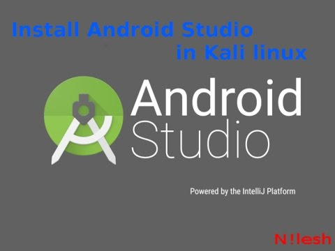 How to install Android Studio in Kali linux Easy way