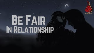 "Stop Religious Blackmailing In Relationship ""Be Fair"""